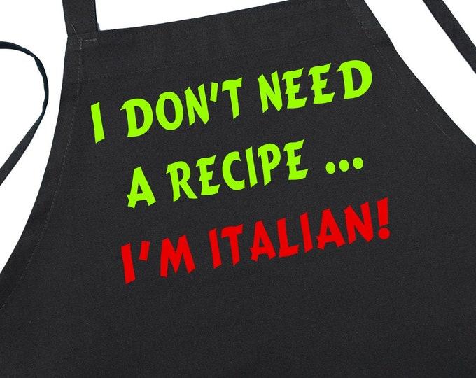 Funny Black Aprons I Don't Need A Recipe I'm Italian Chef Apron, Italian Gift Ideas