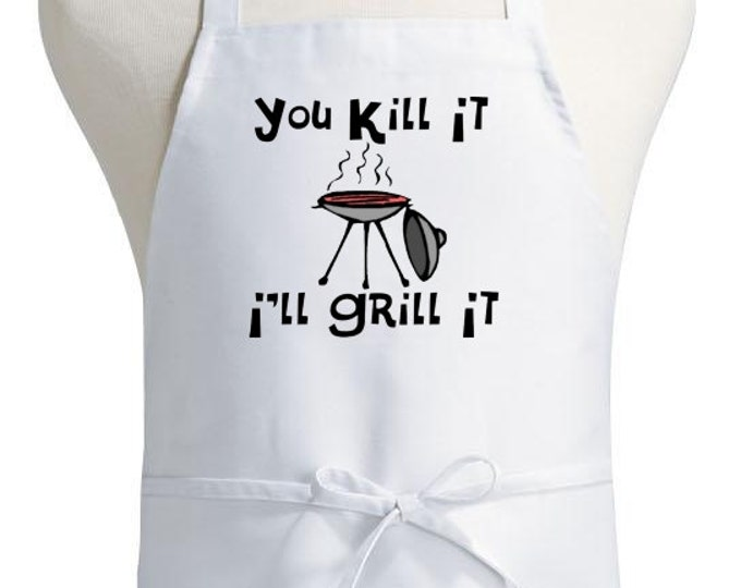 Funny BBQ Aprons You Kill It I'll Grill It White Kitchen Apron