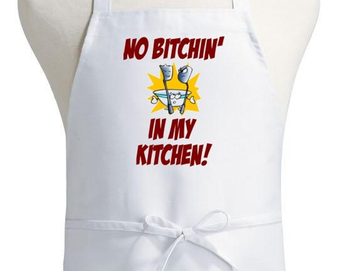 Novelty White Cooking Apron No Bitchin' In My Kitchen Aprons