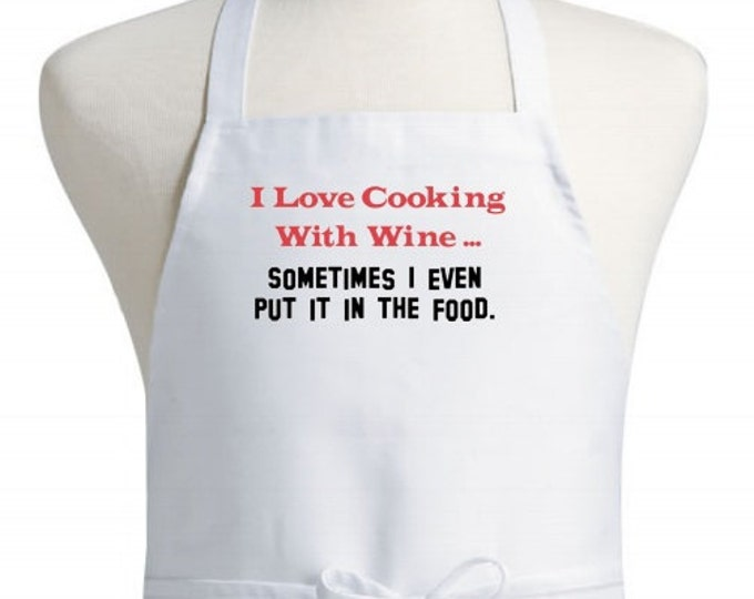 Humorous White Bib Kitchen Aprons I Love Cooking With Wine