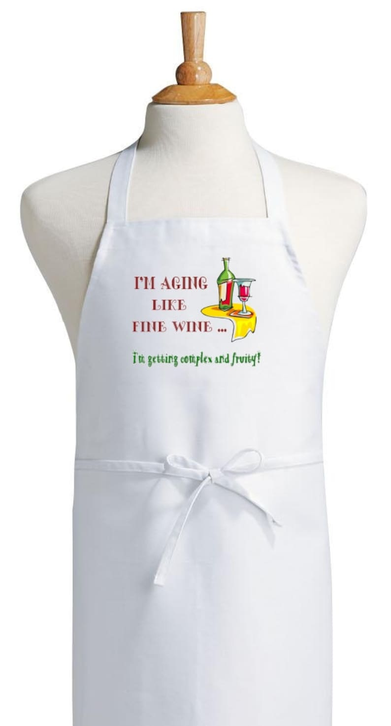 Wine Humor Aprons I/'m Aging Like Fine Wine White Kitchen Apron