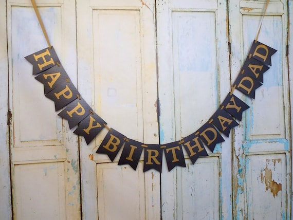 Happy Birthday Dad Banner Embossed Black And Gold