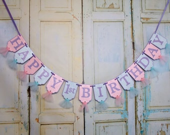 Happy 1st Birthday Banner, Embossed Pink, Aqua and Lavender Banner with Tulle, Girls First Birthday Decoration, Girls 1st Birthday Banner