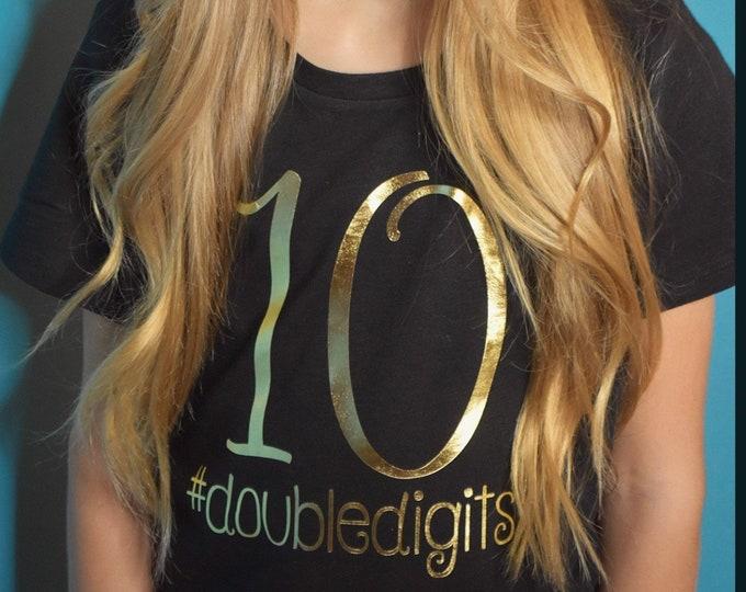 Girls 10th birthday shirt - 10 year old shirt - #doubledigits - 10th birthday t-shirt - 10 years shirt