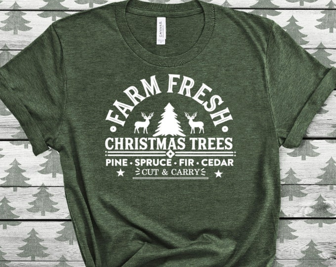 Adult Youth Christmas shirt - Women's Christmas shirt- Christmas fashion - Kid's Christmas shirt - Farm Fresh Trees - Youth and Adult Sizes