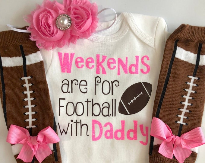 Baby girl football outfit- newborn football- Weekends are for Football with Daddy- baby girl outfit- infant girl clothes