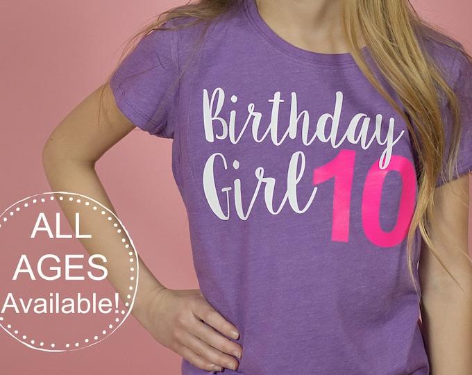 Girls 10th birthday shirt - 10 year old shirt -  Tween birthday shirt, girls birthday shirt, 9th birthday, 8th birthday shirt, CHOOSE number