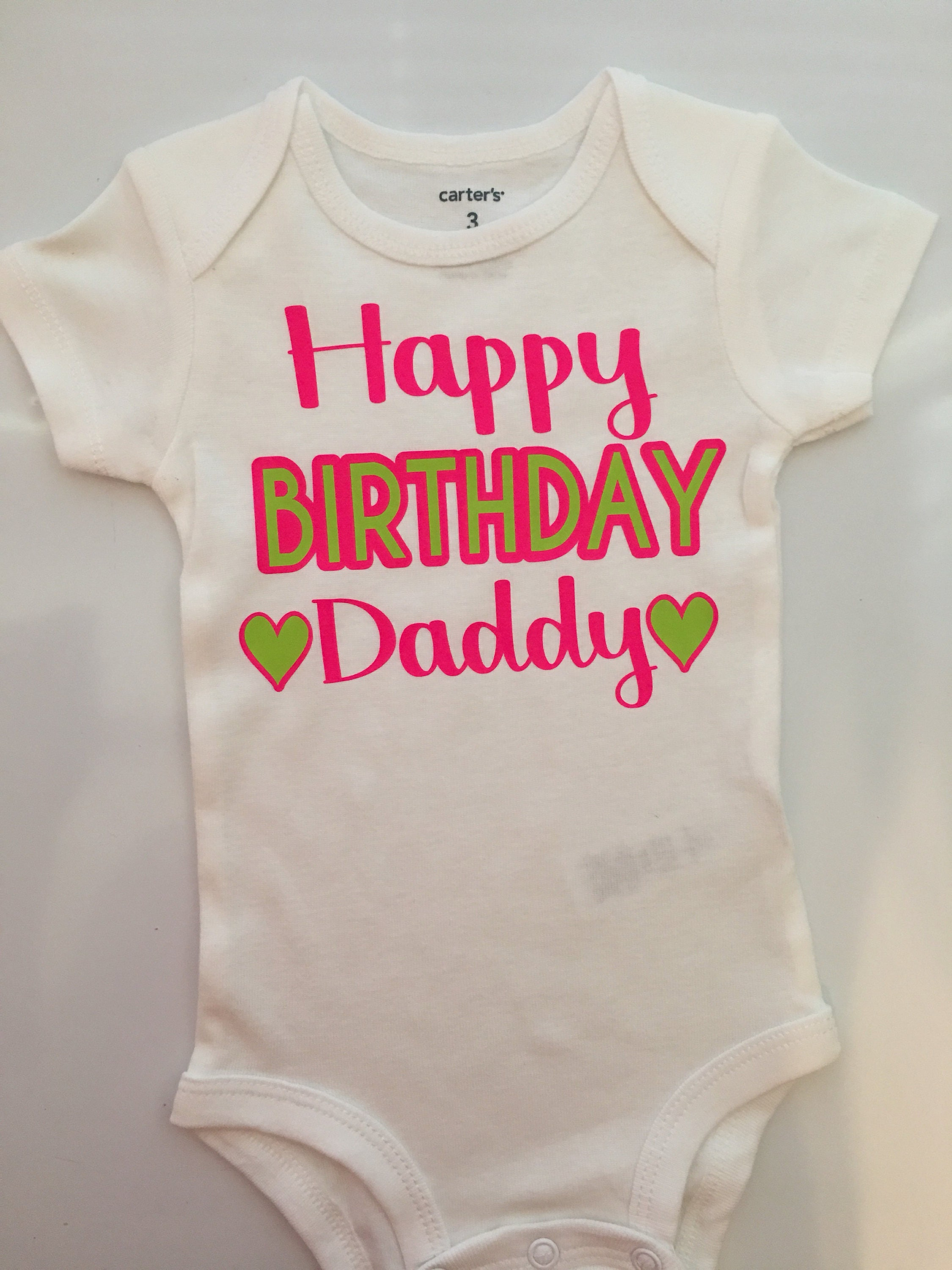 Baby Girl Outfit Happy Birthday Daddy Shirt Mommy Clothes Grandma