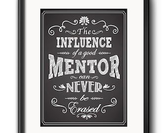 A Great Mentor is Hard to Find, Printable Mentor Gift, Mentor Gift, The Influence of a great Mentor, Gift for Mentor, Mentor Printable Quote