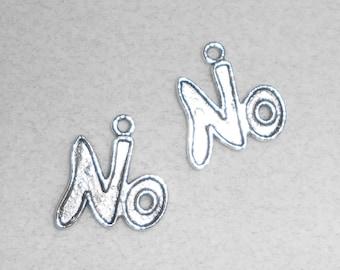 "Silver ""No"" saying Charms"