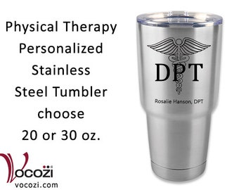Doctor of Physical Therapy DPT Vacuum Insulated Stainless Steel Tumbler Physical Therapist Gift