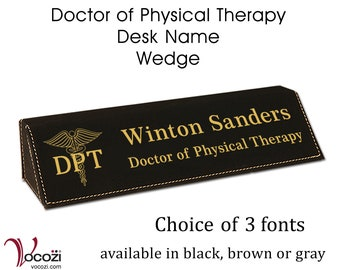 Doctor of Physical Therapy DPT Personalized Desk Name Plate Leatherette Desk Name Wedge