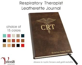 Respiratory Therapy Personalized Leatherette Journal Respiratory Therapist Gift CRT