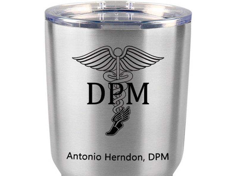Doctor of Podiatry DPM Vacuum Insulated Personalized Stainless Steel 20 oz Tumbler Podiatrist