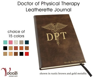 Doctor of Physical Therapy Personalized Leatherette Journal DPT Physical Therapist Gift
