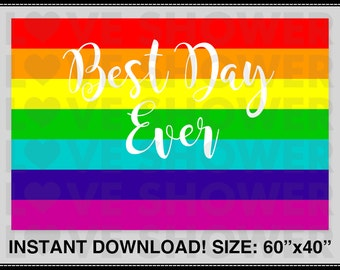 BEST DAY EVER Digital Printable File. Party Backdrop. Dessert Table Backdrop. Rainbow Theme. Instant Download. Ready for Printing. LS092E
