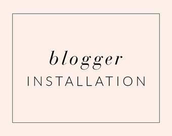 Blogger Theme Installation Service, Blogger Template Installation