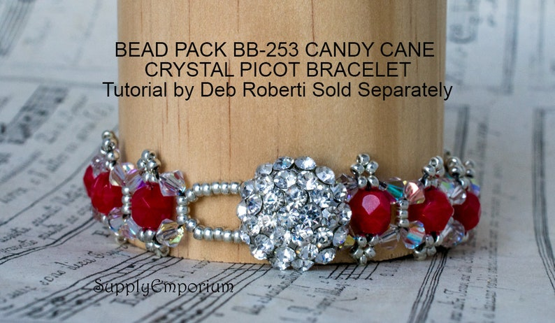 FREE Tutorial by Deb Roberti Sold Separately Candy Cane Picot Bead Pack BB253 Bead Pack BB-253 for Candy Cane Crystal Picot Bracelet