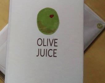 Olive Juice (Valentines) Card