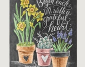 Spring  Art - Chalkboard Sign - Daffodil Art - Begin Each Day with a Grateful Heart - Motivational Print - Chalkboard Decor - Chalk Art