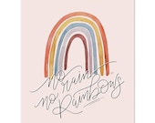 No Rain No Rainbows - Print - Rainbow Art - Children's Bedroom Decor - Baby - Nursery Decor - Rainbow Baby - Baby Wall Art - Children's Art