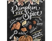 Pumpkin Pie Spice Recipe - Print - Fall Decor - Fall Art - Pumpkin Spice - Recipe Illustration - Fall Wall Art - Hand-Lettering - Chalk Art