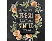 Keep It Fresh Keep It Simple - Print - Summer Art Decor - Citrus - Kitchen Wall Art - Summer Prints