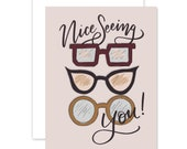 Nice Seeing You - A2 Note Card - Boxed Card Set - Everyday Greeting Card - Friendship - Glasses - Thinking Of You