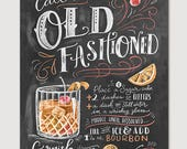 Call Me Old Fashioned - Chalk Art - Summer - Cocktails - Hand Drawn - Illustration - Home Decor - Art Print - Recipe Print - For the Kitchen