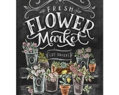 Fresh Flower Market - Print - Spring Decor - Flower Decor - Hand-Lettering - Spring Wall Art - Floral Art - Farmer's Market