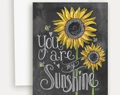 You Are My Sunshine Note Card - Sunflower Card - Chalk Art - Fall Card