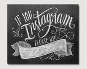 DIY If You Instagram Printable Sign - DIY Instagram Wedding Sign - Chalkboard Printable