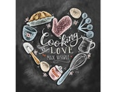 Cooking Is Love Made Visible - Print - Kitchen Decor - Kitchen Chalkboard Art - Kitchen Art - Illustration Print - For the kitchen