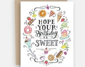 Birthday Card - Happy Birthday Card - Hope Your Birthday Is Sweet Card - Birthday Treats Card - Birthday Cake Card