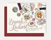 Brunch Ladies Forever - A2 Note Card - - Valentine's Cards - Galentine's Card - Illustrated Art - Valentine - Hand Lettered - Greeting Card