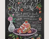 Strawberry Shortcake Recipe Print - Recipe - Chalk Art - Spring Art - Kitchen Print - Hand Drawn - Illustration - Home Decor - Art Print