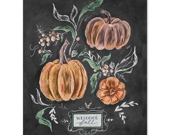 Welcome Fall Pumpkins - Fall Art - Pumpkin Decor - Pumpkin Lover - Autumn Decor - Hand Lettered Art - Fall Decor