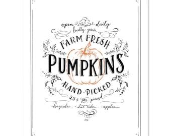 Farm Fresh Pumpkins - Fall Art - Pumpkin Decor - Pumpkin Lover - Autumn Decor - Hand Lettered Art - Fall Decor