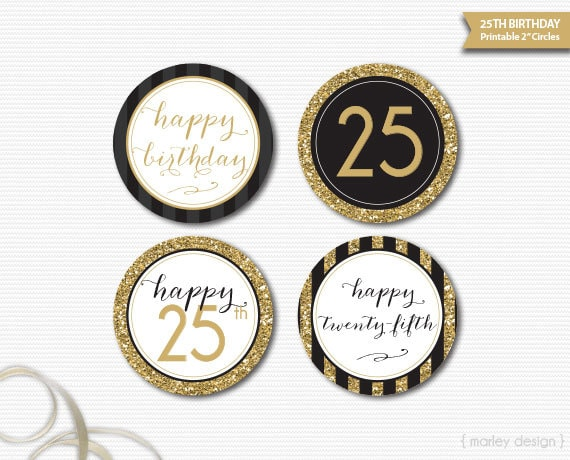 Black Gold Glitter 25th Birthday Decorations Printable Toppers