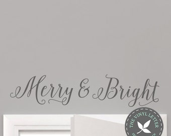Merry and Bright Christmas Holiday | Vinyl Wall Home Decor Decal Sticker