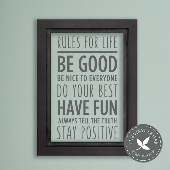Rules For Life Be Nice Have Fun Tell Truth Vinyl Wall Etsy