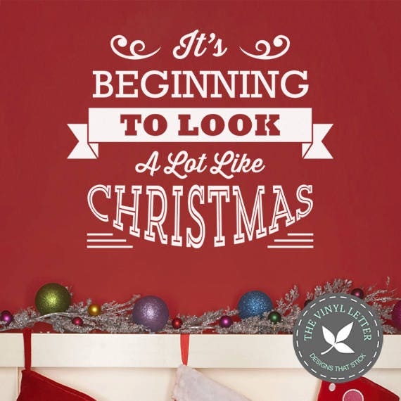 Its Beginning To Look Like Christmas.It S Beginning To Look A Lot Like Christmas Vinyl Wall Home Decor Holiday Seasonal Decal Sticker