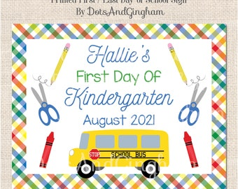 First Day of School Sign, Back to School Sign, Preschool Sign, Kindergarten First Day Sign, School Photo, School Bus, Crayon