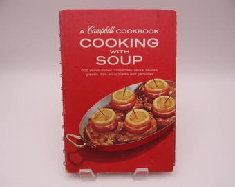 """1960s Vintage A Campbell Cookbook """"Cooking with Soup"""" Recipe Book"""