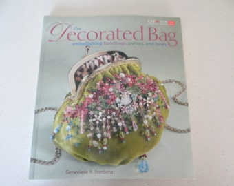 The Decorated Bag Craft Book - Embellishing Handbags Purses & Totes - Gift for Her- Crafting Handbags - Vintage Handbag Upcycle