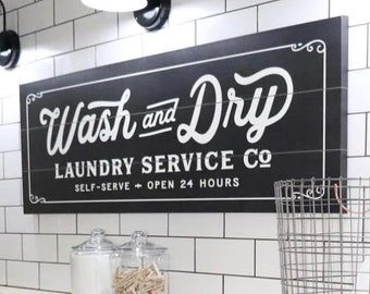 Wash And Dry Laundry Service Co Canvas Sign (NO PERSONALIZATION) 4 SIZES, Wash Dry Room Est Established Farmhouse Modern Design Company