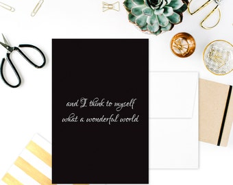 Card: And I THINK TO MYSELF what a wonderful world