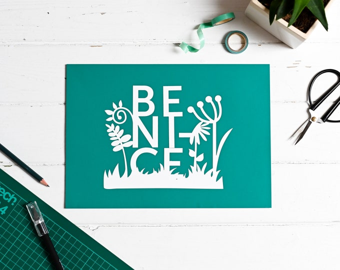 Paper cutting template be nice, positive affirmation pattern