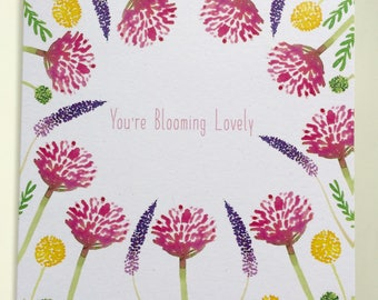 You're Blooming Lovely Blank Greeting Card