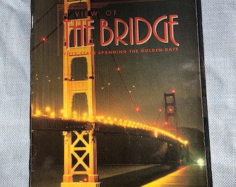 A View of the Bridge Fifty Years Spanning The Golden Gate by Marin Independent Journal 1987
